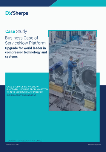 Business Case for ServiceNow Platform Upgrade from Kingston to New York_Case Study